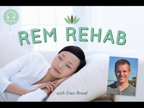 Live to 110 Podcast #53: REM Rehab with Evan Brand