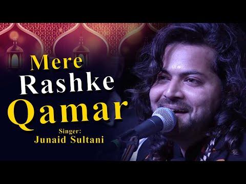 Mere Rashke Qamar | Junaid Sultani | Roha 2017 | Kokan Qawwali