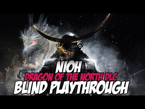 Nioh Dragon of the North DLC Blind Playthrough   (8) Date Masamune