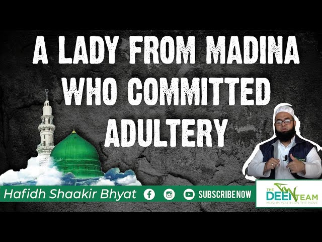 A Lady that Committed Adultery | Power of Allah's Forgiveness | The Deen Team