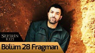 Sefirin Kızı 28. Bölüm Fragman