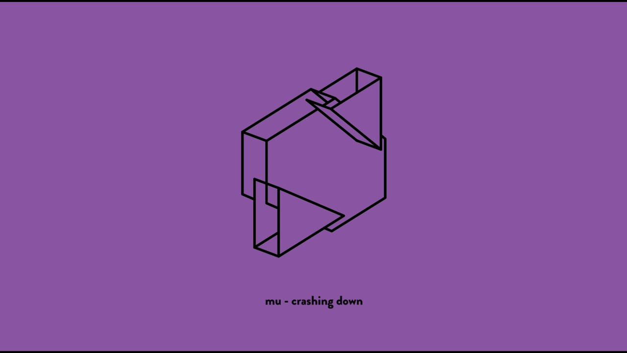 MU - Crashing Down