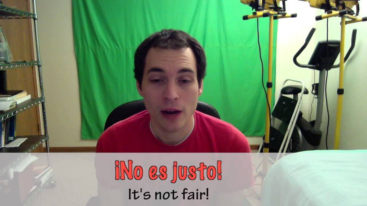 How To Say Its Not Fair In Spanish Da 134 Youtube