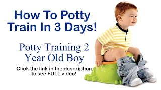 How to Potty Train In Just 3 Days - Potty Train In Just 3 days!