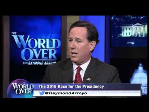 World Over - 2015-02-19 – Rick Santorum on ISIS, Obama, 2016 presidential race