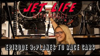 Jet Life with Maggy Episode 3: Planes to Race Cars
