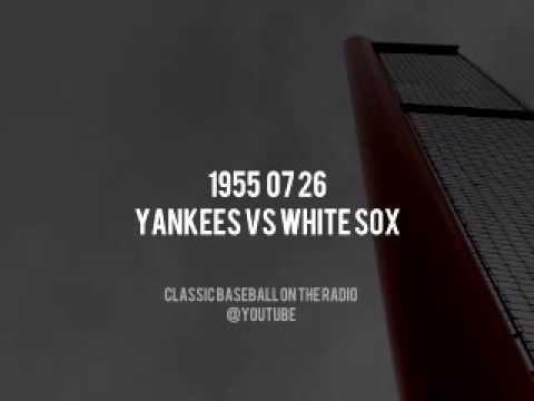 1955 07 26 White Sox at Yankees (Bob Elson) Radio Baseball Broadcast