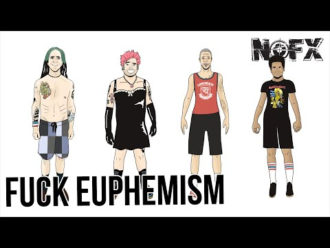 NOFX - Fuck Euphemism (Official Video)