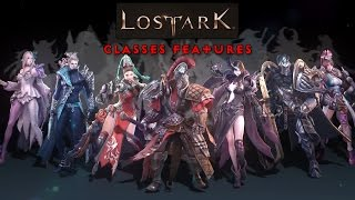 Lost Ark : Classes Features