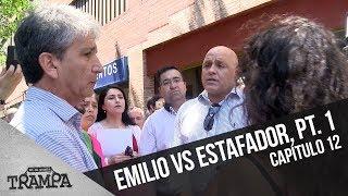 Emilio encara al estafador (Parte 1)   En su Propia Trampa   Temporada 2017