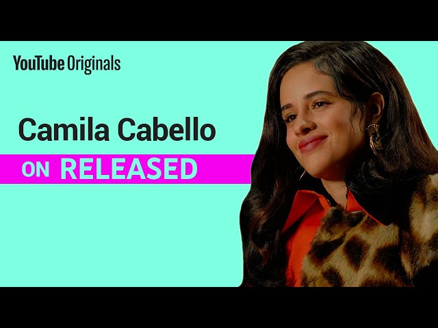 How Family Influences Camila Cabello's Music   RELEASED