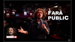 COSTEL | Fara public | Stand-up Comedy Special | #stamacasa