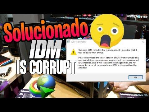 Solucionar - ERROR / IDM IS CORRUPT / Internet Download Manager - Bien Explicado