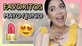 FAVORITOS MAYO Y JUNIO 2018 | MARIEBELLE COSMETICS