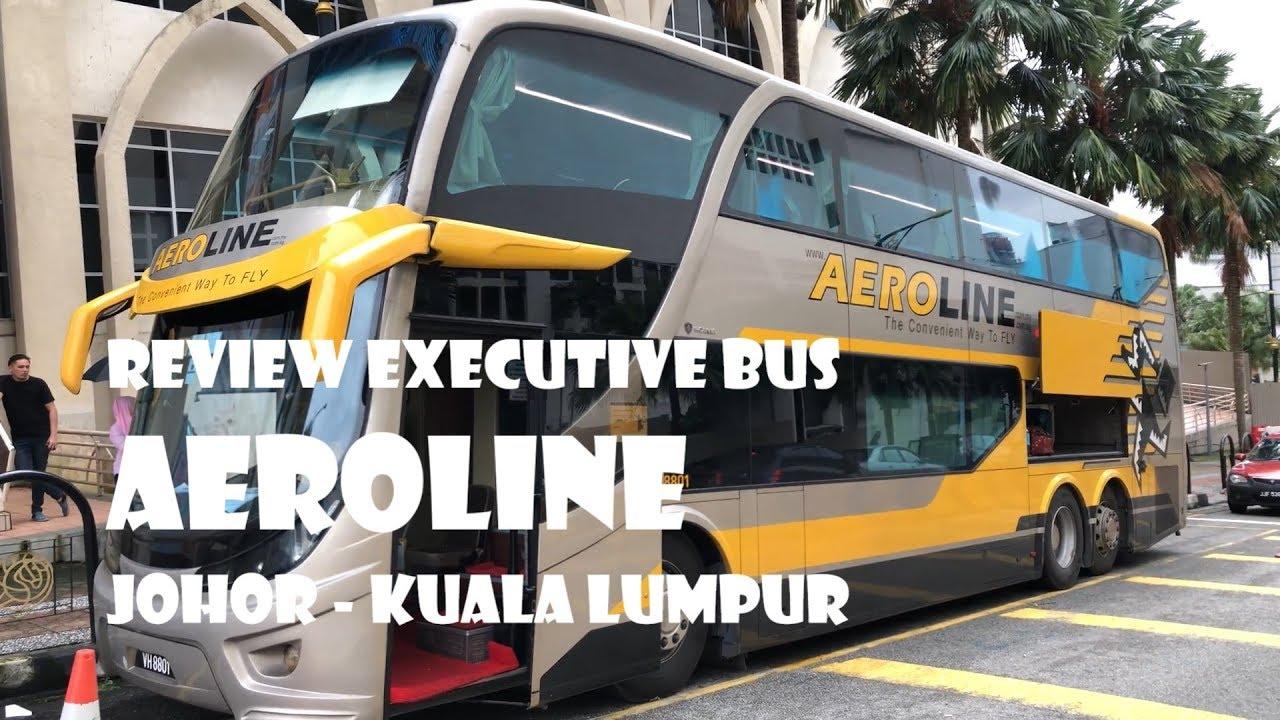 Review Aeroline Executive Bus Johor Bahru To Kuala Lumpur Youtube