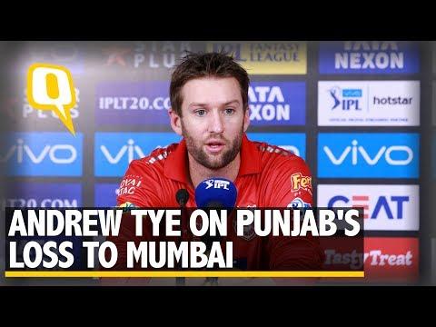 Andrew Tye on Kings XI Punjab's Loss to Mumbai Indians   The Quint