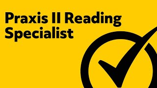 Free Praxis II (5301) Reading Specialist Study Guide