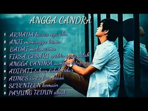 ANGGA CANDRA Cover Best Songs FULL ALBUM Acoustic Terbaik 2019
