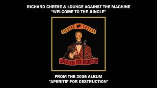 """Richard Cheese """"Welcome To The Jungle"""" from the album """"Aperitif For Destruction"""" (2005)"""