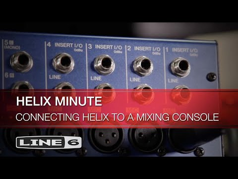 Helix Minute: Connecting Helix to a Mixing Console | Line 6