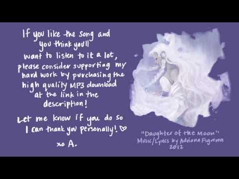 """Daughter Of The Moon"" (Original Song) (Adriana Figueroa)"