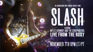 Guitar Center presents SLASH featuring Myles Kennedy & The Conspirators LIVE from the Sunset Strip