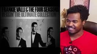 Frankie Valli & The Four Seasons Beggin- Reaction