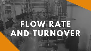 Flow Rate and Turnover