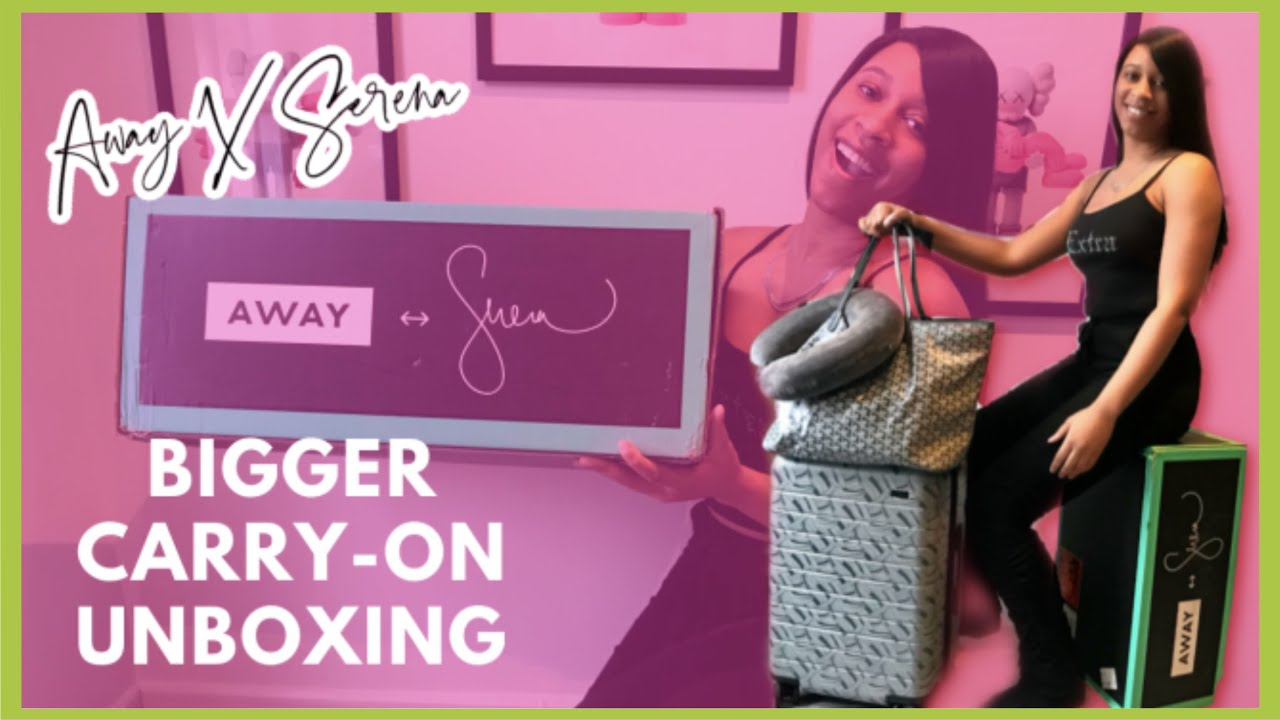 Away Bigger Carry-On Unboxing | AWAY X SERENA WILLIAMS LIMITED EDITION COLLAB | TRAVELING SISTAHOOD