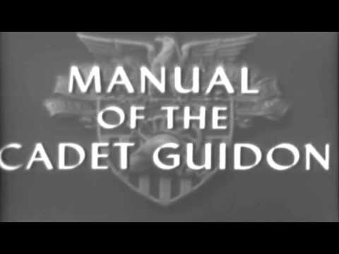 West Point Training Film: Manual Of The Cadet Guidon (full)