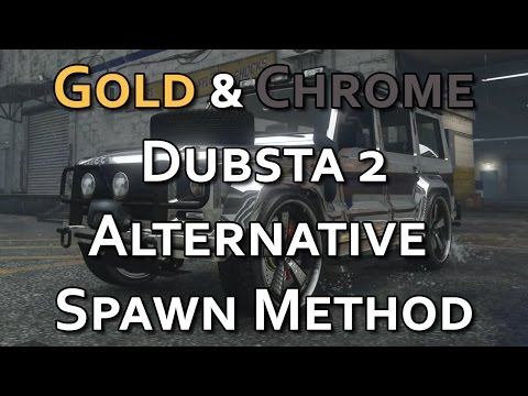GTA Online Gold & Chrome Dubsta Alternative Spawn Method - GTA Online QuickTips