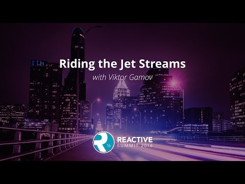 Riding the Jet Streams