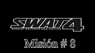 "Swat 4 PC Español Misión 8 ""Joyería DuPlessis"" Gameplay HD"