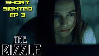The Rizzle Horror Short Film Review - Short Sighted EP 3