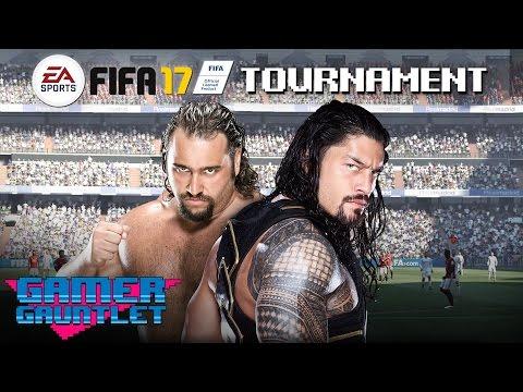FIFA 17 Tournament Rd. 1: Roman Reigns Vs. Rusev — Gamer Gauntlet