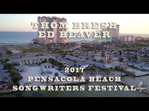 Thom Bresh & Ed Beaver - Pensacola Beach Songwriters Festival 2017