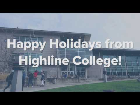 Happy Holidays from Highline College