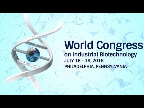 2018 BIO World Congress on Industrial Biotechnology Preview