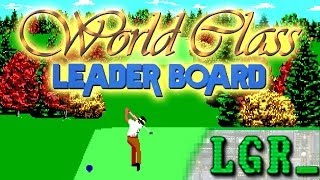 LGR - World Class Leader Board - DOS PC Game Review