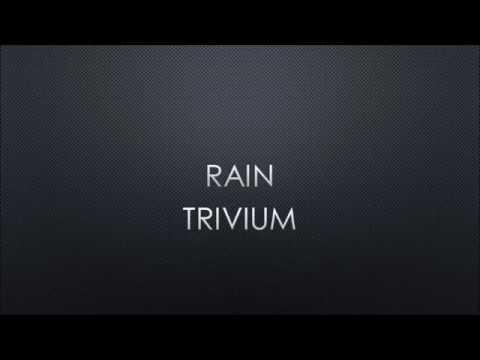 Trivium - Rain (Lyrics)