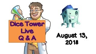 Live Q & A with Tom Vasel - August 13, 2018