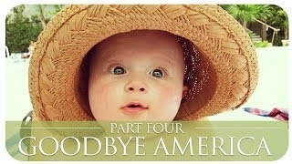GOODBYE AMERICA | PART 4 Thumbnail