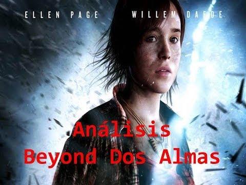 Análisis Beyond 2 Almas // Más allá del videojuego