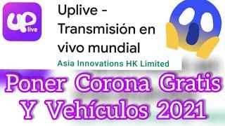 Uplive App Como Poner Corona y Vehículos Gratis 2021 screenshot 4