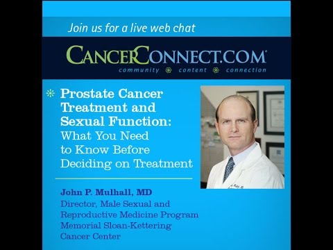 Prostate Cancer Treatment and Sexual Function: What You Need to Know Before Deciding on Treatment