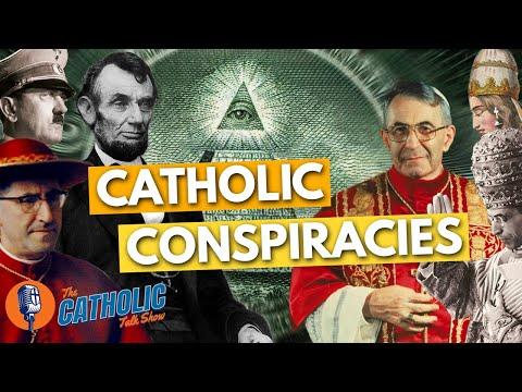 The Craziest & Wildest Catholic Conspiracy Theories | The Catholic Talk Show