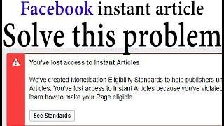 Monetisation Eligibility Standards Facebook instant article problem solve TechShyam