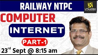 Internet #1 | Computer | Railway NTPC Special Classes | By Nitin Sir