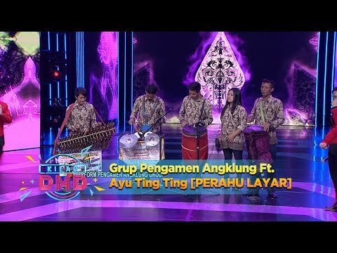 Grup Pengamen Angklung Ft. Ayu Ting Ting [PERAHU LAYAR] - New Kilau DMD (12/12)