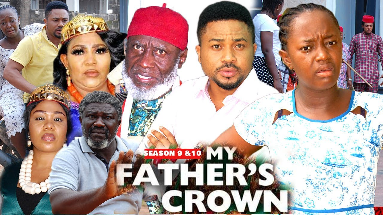 Download MY FATHER'S CROWN 9&10 {NEW LUCHI DONALD MOVIE) - 2021 LATEST NIGERIAN NOLLYWOOD MOVIES/ NOLLYWOOD